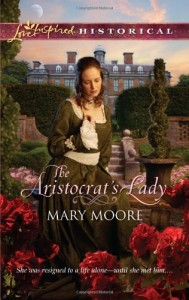 The Aristocrat's Lady Mary Moore
